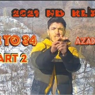 #Diss #To 34 Part2 #AZADYAZ Official Video HD Klip 2021
