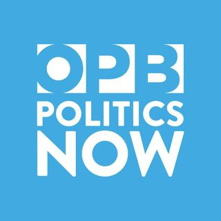 OPB Politics Now May 6 2016