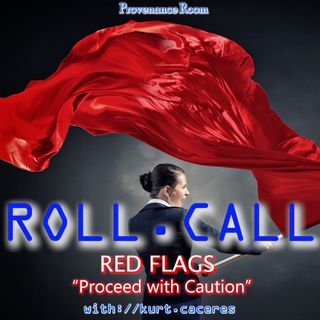 RED FLAGS - Proceed with Caution