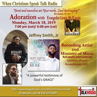 ADORATION with Evangelist Mac and Special Guest Jeffrey Smith, Minister of Music