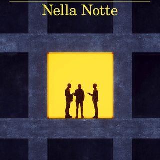 Presentazione del romanzo Nella notte