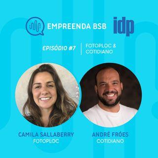 Empreenda BSB #07 | Inovação com Fotoploc e Cotidiano