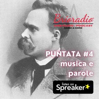 BrioRadio - Puntata #4 - Musica e Parole - Nietzsche