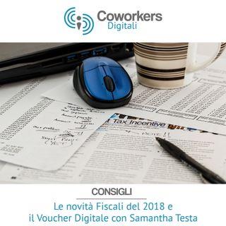Le novità Fiscali del 2018 e il Voucher Digitale con Samantha Testa