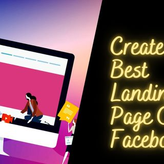 TOP-MOST STRATEGIES TO DESIGN THE BEST FACEBOOK LANDING PAGE