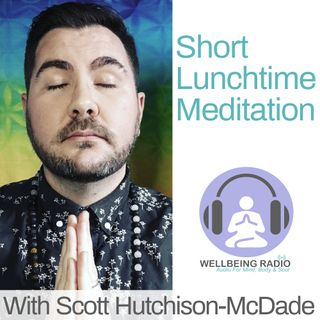 Lunchtime Meditation 6th June
