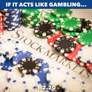 Stocks: More Like Gambling Than Investing
