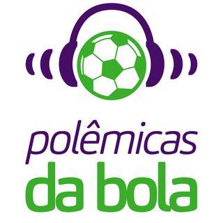 São Paulo x Corinthians, estaduais pelo Brasil, e pitacos sobre rodada da Libertadores| Polêmicas da Bola #36