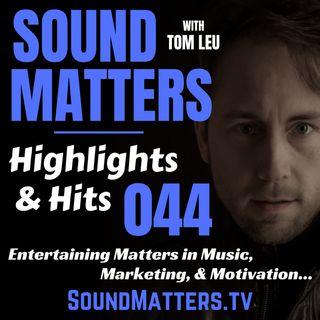 044: Highlights & Hits