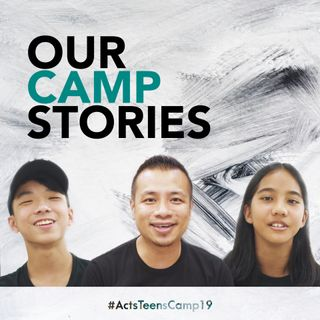 True Stories from #ActsTeensCamp19