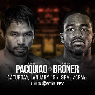 Preview And Prediction's Of Pac-Man v Broner For WBC Welterweight Belt And good Undercard On Showtime PPV