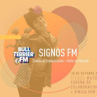 SignosFM #610 Cadena de Colaboraciones + Vinila von Bismark