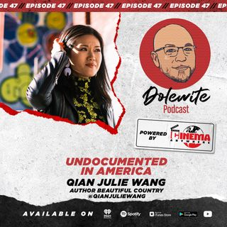 Undocumented in America with Qian Julie Wang