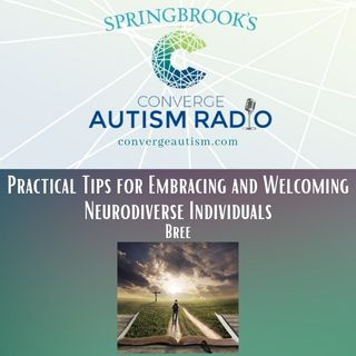 Practical Tips for Embracing and Welcoming Neurodiverse Individuals