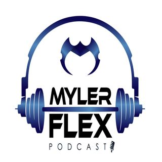 Myler Flex Episode #33     Creatine do you need it?