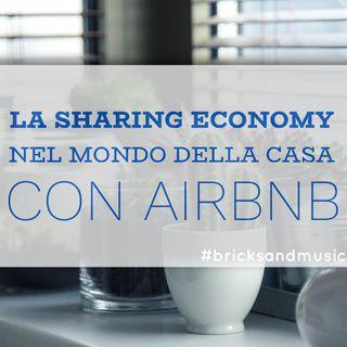 BM - Puntata n. 49 - La sharing economy nel mondo della casa con Airbnb
