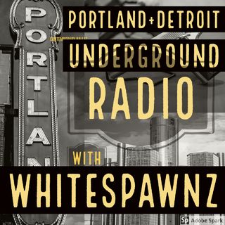 Episode 66 - White Spawnz Rap #Portland OR. Radio