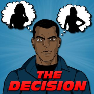 The Decision - Natasha vs Esteban