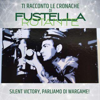 Silent Victory, parliamo di Wargame!
