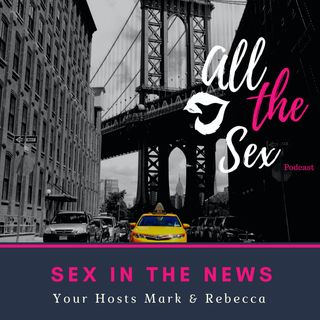 Sex In The News! (Surprise LIVE Episode)