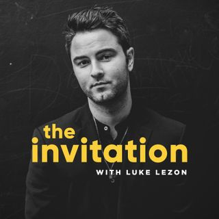 The Invitation with Luke Lezon