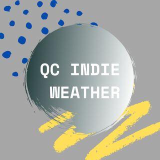QC Indie Weather