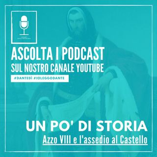 Azzo VIII e l'assedio al Castello