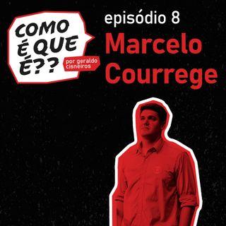 #8 Marcelo Courrege (Jornalista - Correspondente)