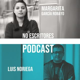 Los No Escritores leen: Margarita García Robayo y Luis Noriega
