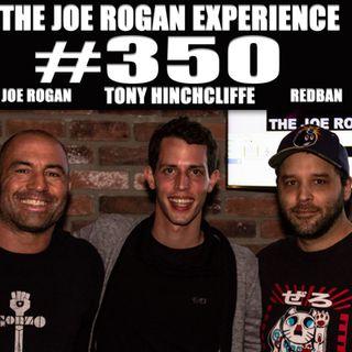 #350 - Tony Hinchcliffe