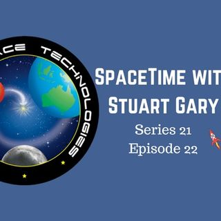 22: New Australian developed rocket passes major test - SpaceTime with Stuart Gary Series 21 Episode 22