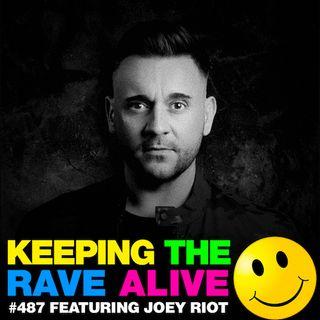 Episode 487: Joey Riot!