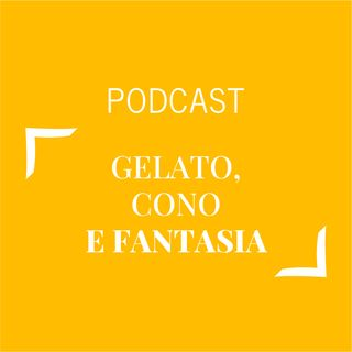 #370 - Gelato, cono e fantasia | Buongiorno Felicità!