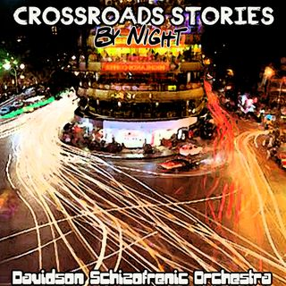 Crossroads Stories - By Night -