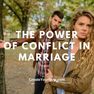 2430 The Power of Conflict in Marriage