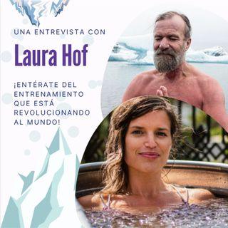 Laura Hof sobre el Método Wim Hof, sanación, estilo de vida ¡y mindfulness en el frío! (Entrevista en Inglés)