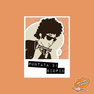 Puntata 31 - Biopic musicali