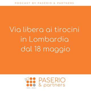 Via libera ai tirocini in Lombardia dal 18 maggio