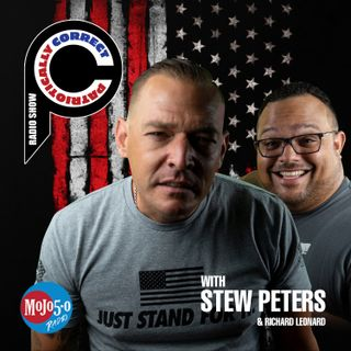 "Patriotically Correct Radio with Stew Peters - Guest: ""Joe the Cop"""