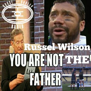 Russell Wilson You Are NOT The Father: Step Parent Matters