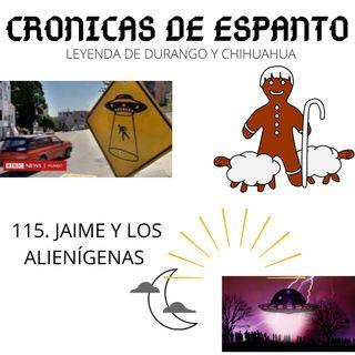 115. Jaime y los alienígenas.