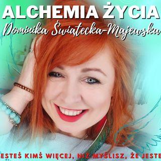 ALCHEMIA ŻYCIA 3 Dominika Świątecka-Majewska