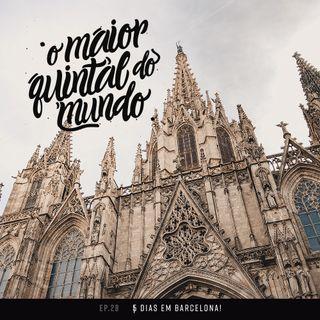 Barcelona em 5 dias: o que fazer? | ep. 27