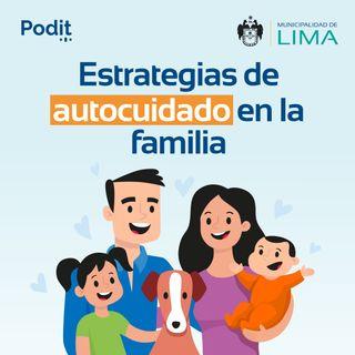 PEF Ep. 1 | Estrategias de Autocuidado en Familia