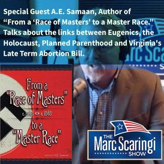 TMSS 2019-02-09 With Special Guest A.E. Samaan, on history of Eugenics and Its Correlation to Current Events