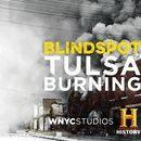 """OTM Presents: """"Blindspot: Tulsa Burning"""""""