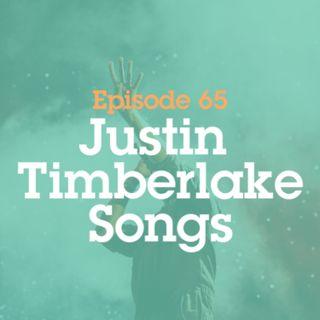 Episode 65: Justin Timberlake Songs
