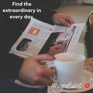 Find the extraordinary in every day Ep. 126