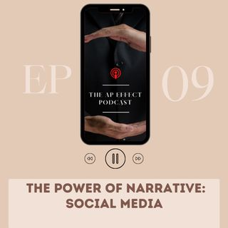 The Power of Narrative: Social Media
