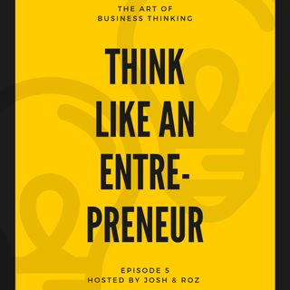 Think like an Entreprenuer